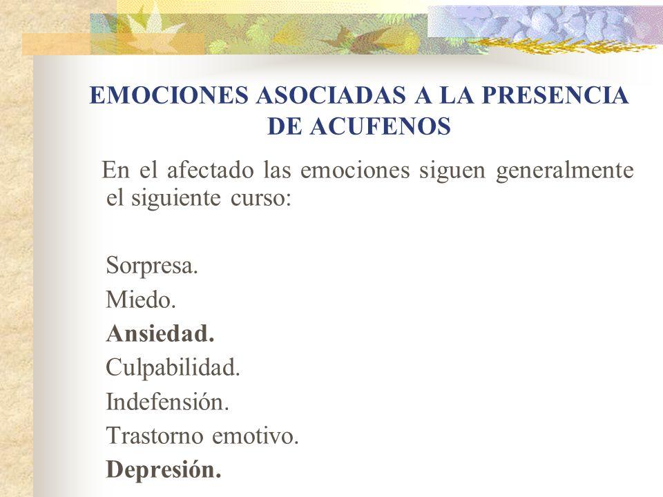EMOCIONES ASOCIADAS A LA PRESENCIA DE ACUFENOS