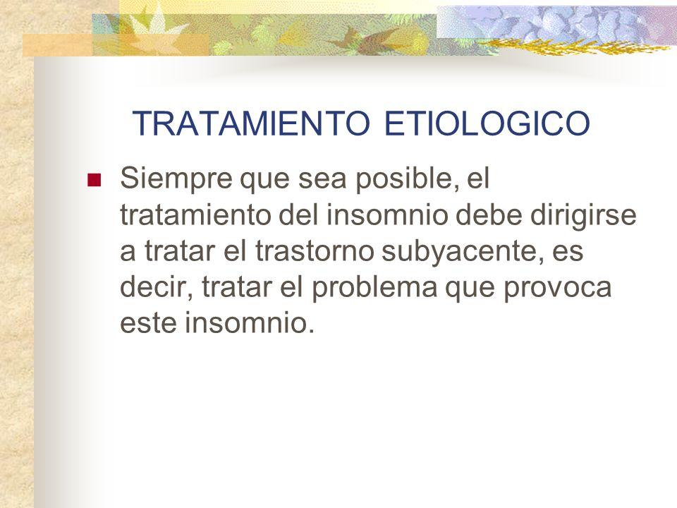 TRATAMIENTO ETIOLOGICO