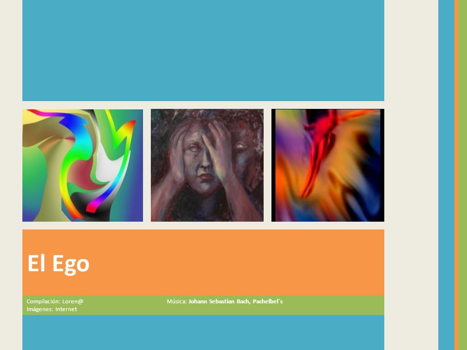 El Ego Compilación: Loren@ Música: Johann Sebastian Bach, Pachelbel`s