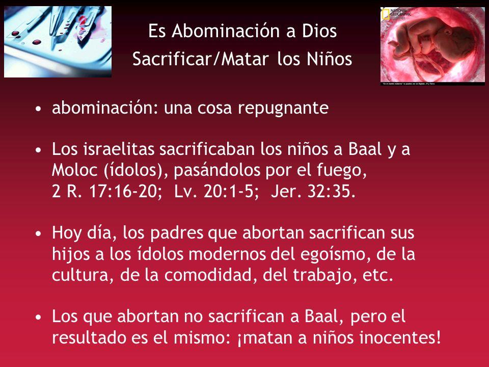 Es Abominación a Dios Sacrificar/Matar los Niños