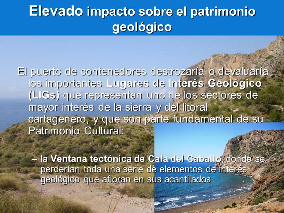 Elevado impacto sobre el patrimonio geológico