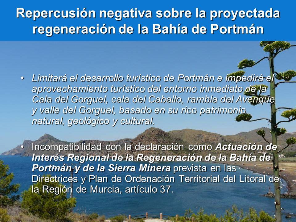 Repercusión negativa sobre la proyectada regeneración de la Bahía de Portmán