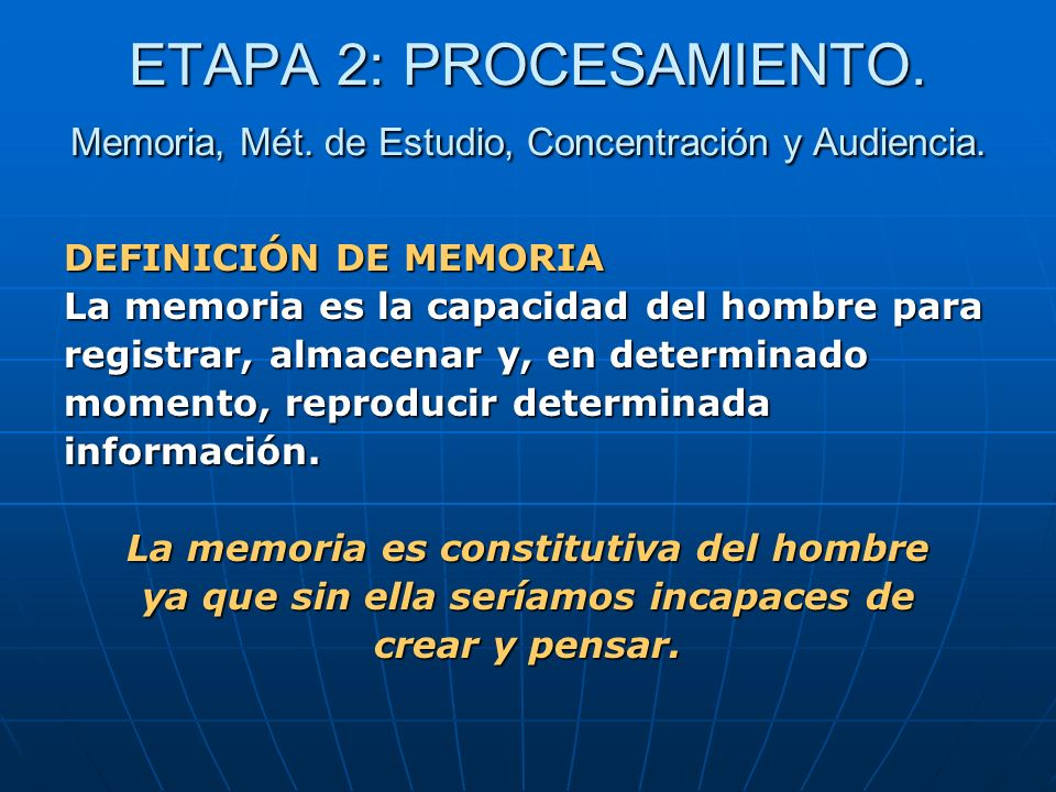 ETAPA 2: PROCESAMIENTO. Memoria, Mét