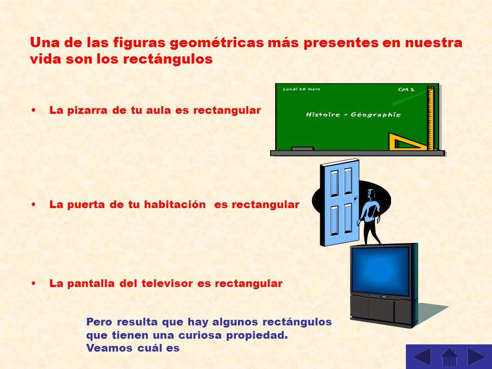 Una de las figuras geométricas más presentes en nuestra vida son los rectángulos