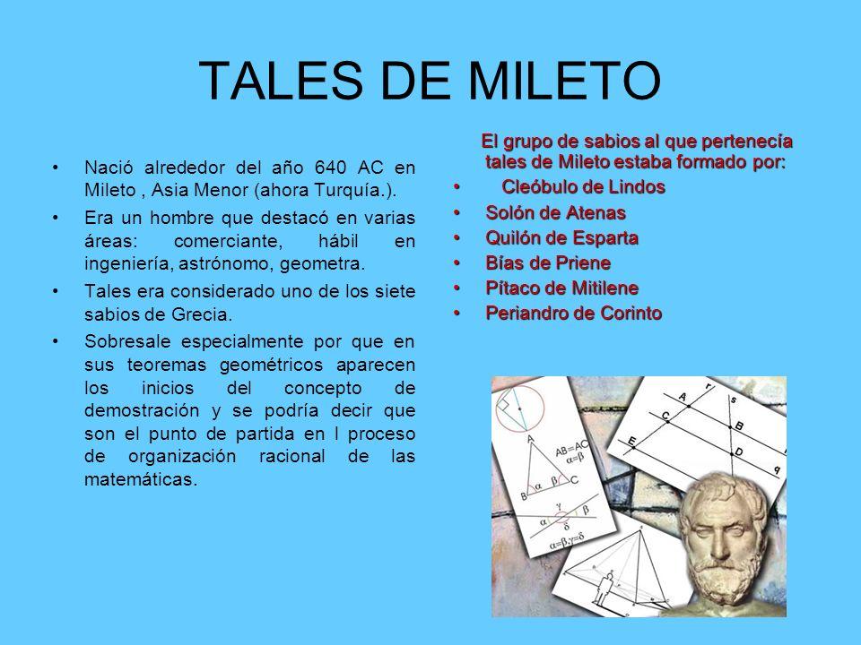 TALES DE MILETO Cleóbulo de Lindos Solón de Atenas Quilón de Esparta