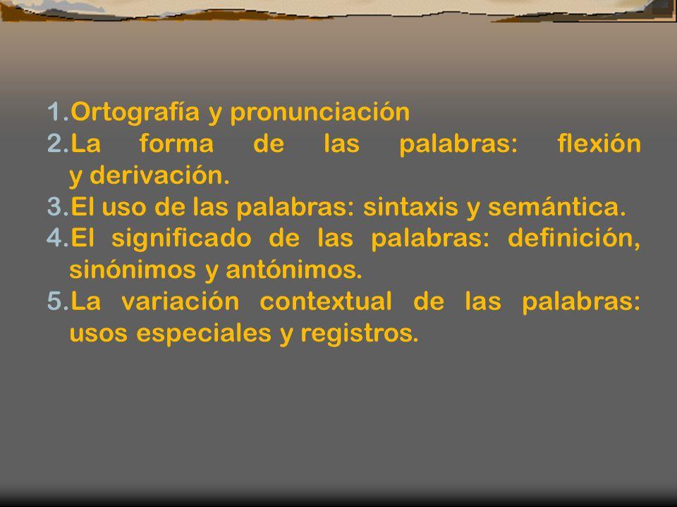 1.Ortografía y pronunciación
