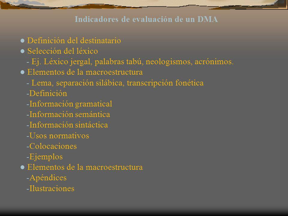 Indicadores de evaluación de un DMA