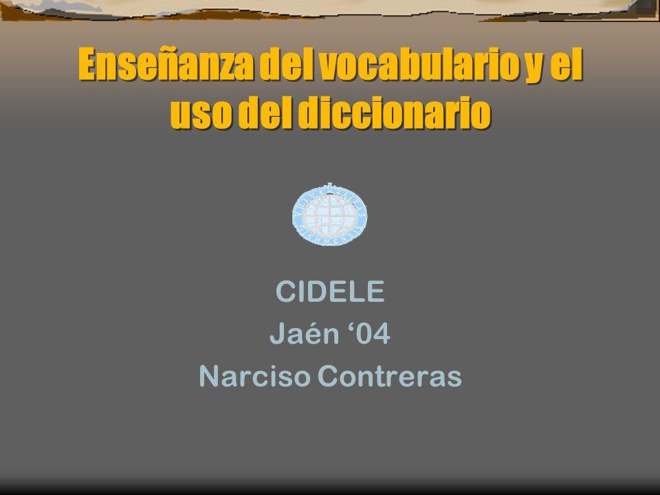 Enseñanza del vocabulario y el uso del diccionario