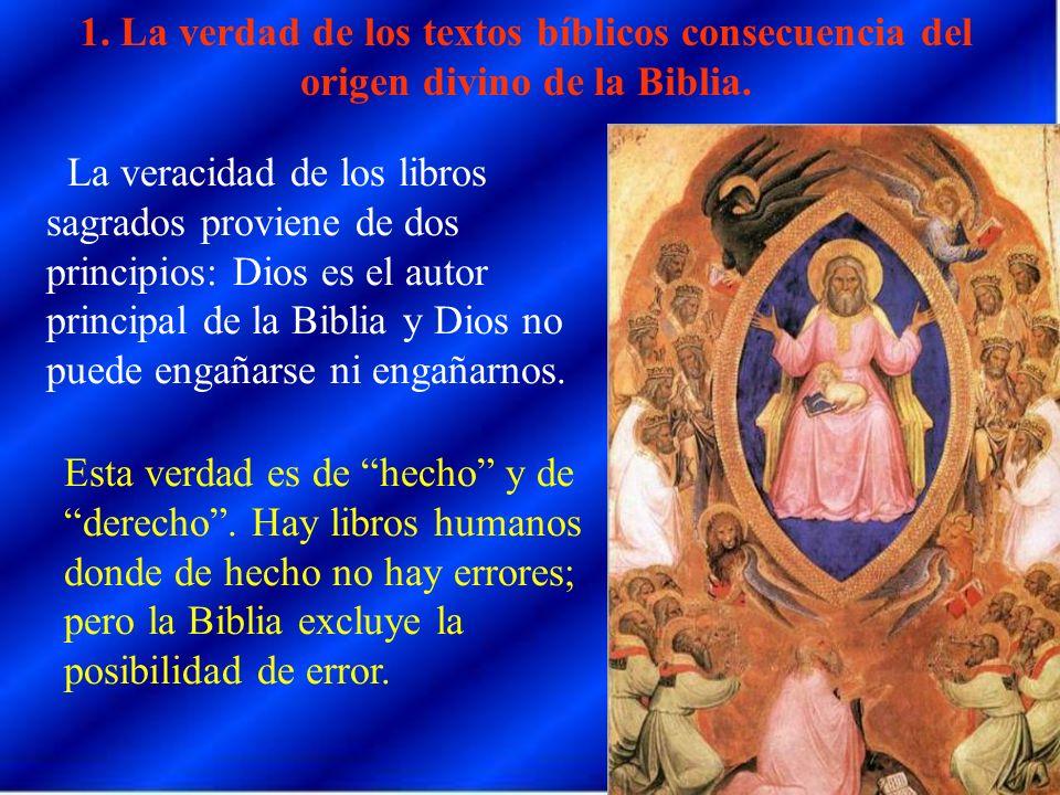 1. La verdad de los textos bíblicos consecuencia del origen divino de la Biblia.