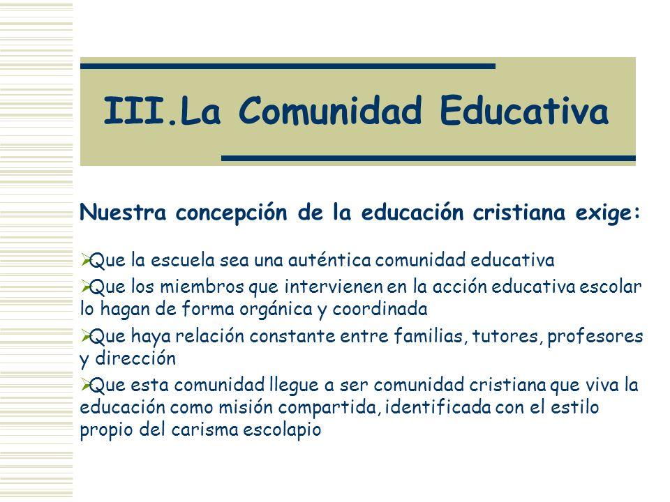 III.La Comunidad Educativa