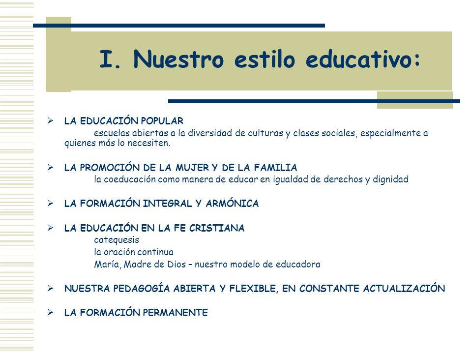 I. Nuestro estilo educativo: