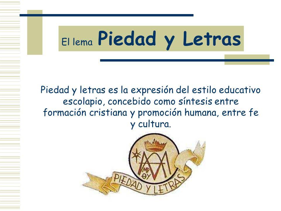 El lema Piedad y Letras