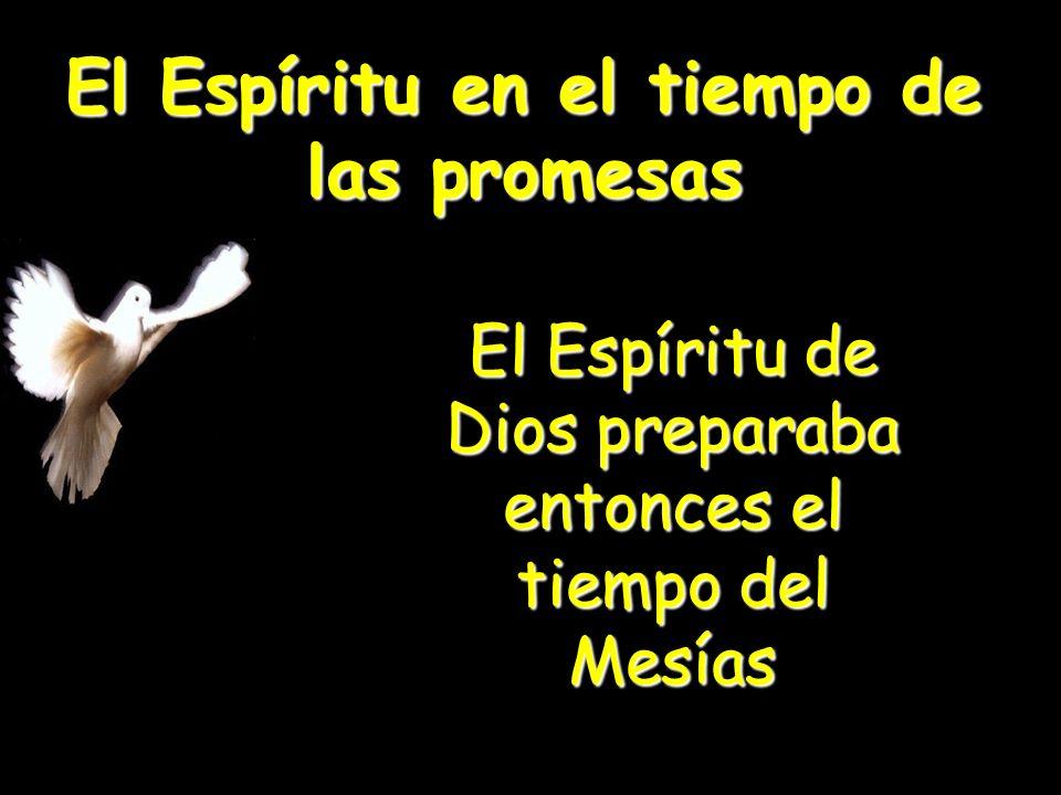 El Espíritu en el tiempo de las promesas