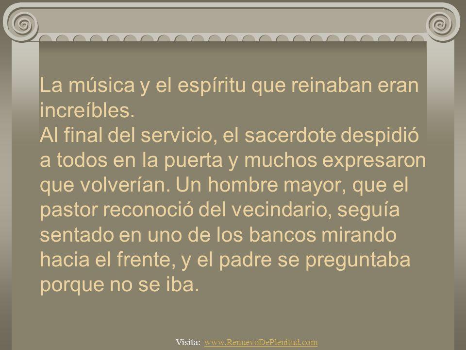 La música y el espíritu que reinaban eran increíbles