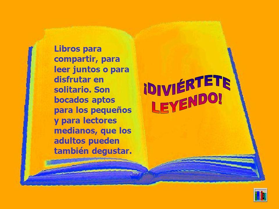 Libros para compartir, para leer juntos o para disfrutar en solitario