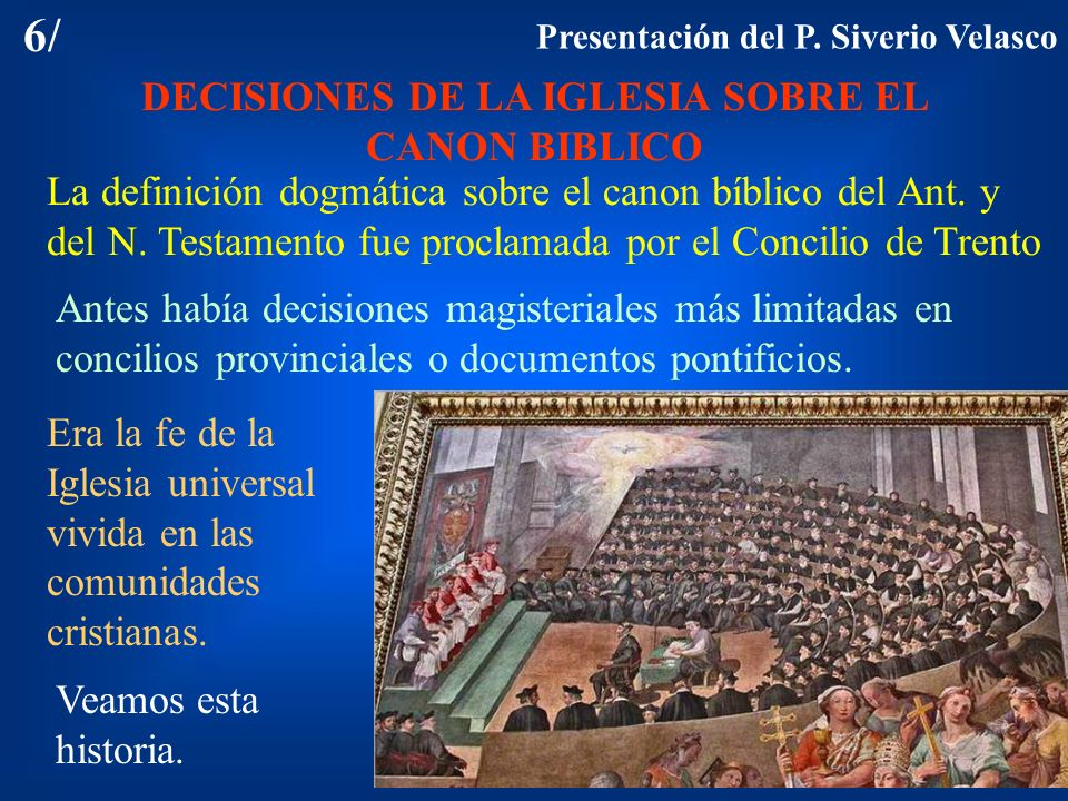 DECISIONES DE LA IGLESIA SOBRE EL CANON BIBLICO