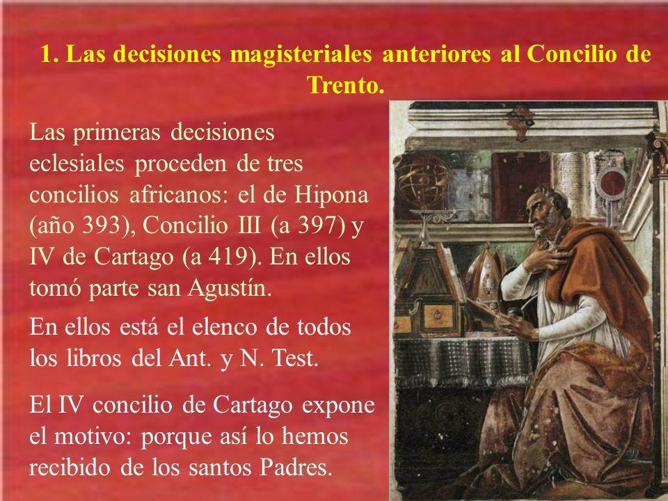 1. Las decisiones magisteriales anteriores al Concilio de Trento.