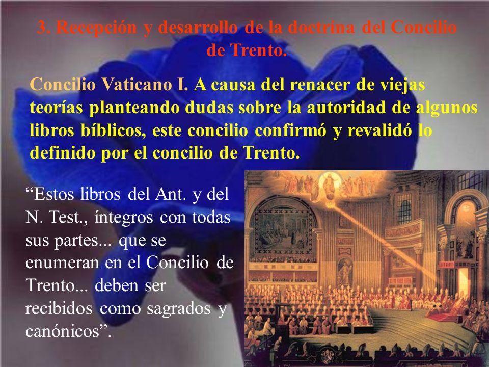 3. Recepción y desarrollo de la doctrina del Concilio de Trento.