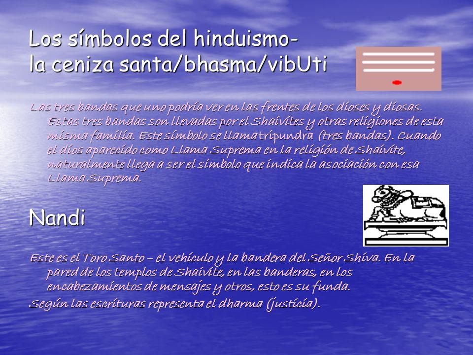 Los símbolos del hinduismo- la ceniza santa/bhasma/vibUti