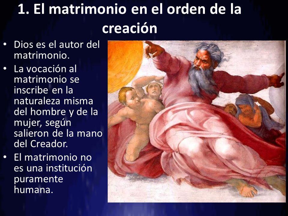 1. El matrimonio en el orden de la creación