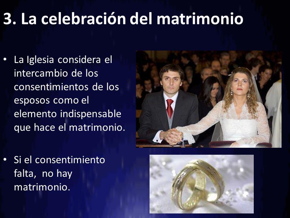 3. La celebración del matrimonio