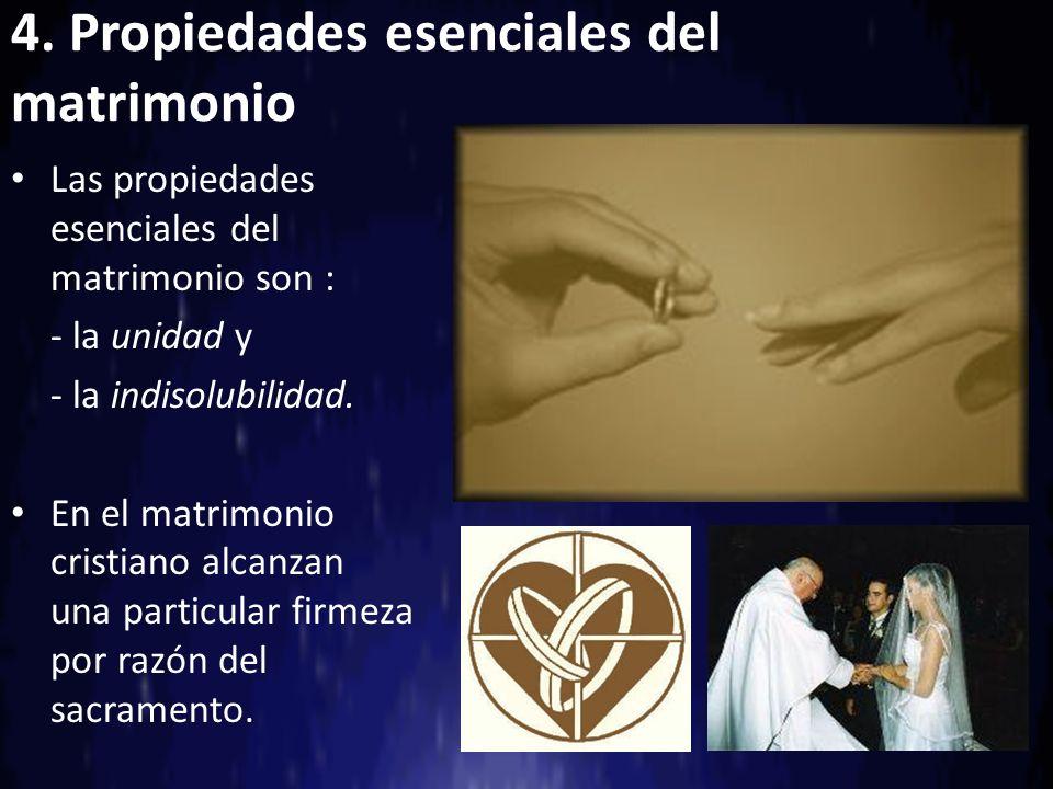 4. Propiedades esenciales del matrimonio