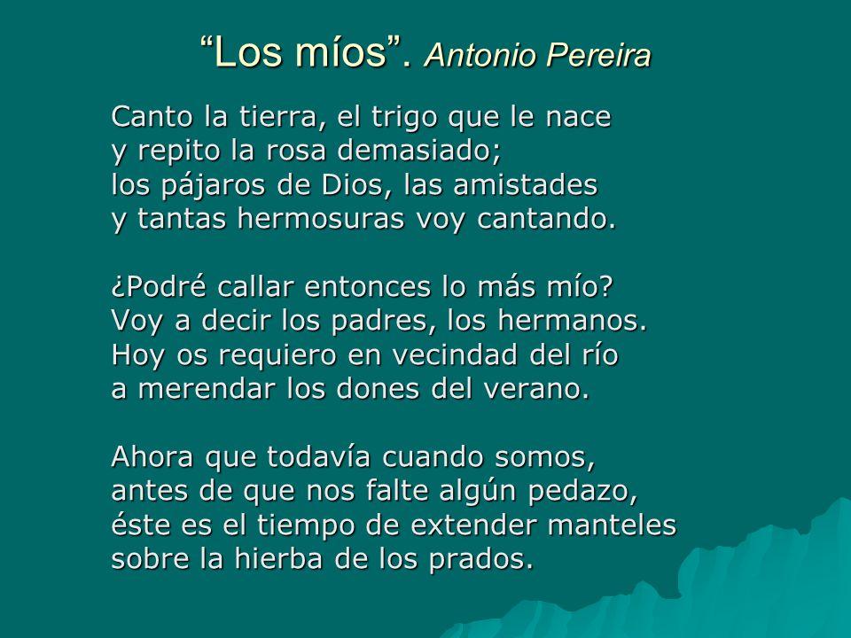 Los míos . Antonio Pereira