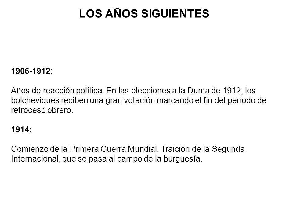 LOS AÑOS SIGUIENTES 1906-1912: