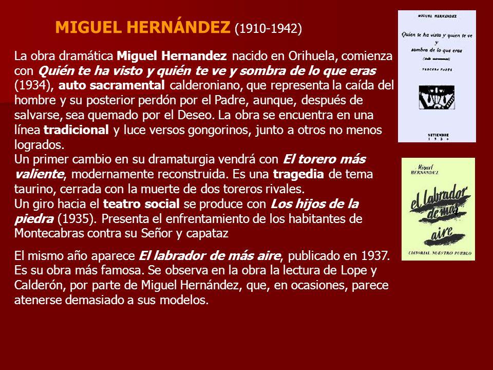 MIGUEL HERNÁNDEZ (1910-1942)