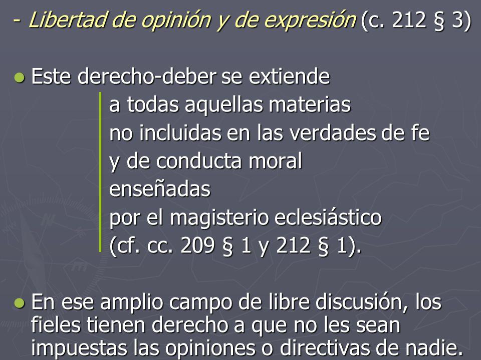 ‑ Libertad de opinión y de expresión (c. 212 § 3)