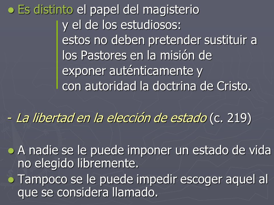Es distinto el papel del magisterio