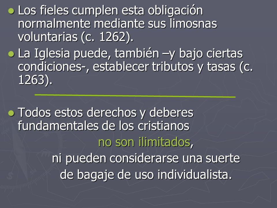 Todos estos derechos y deberes fundamentales de los cristianos