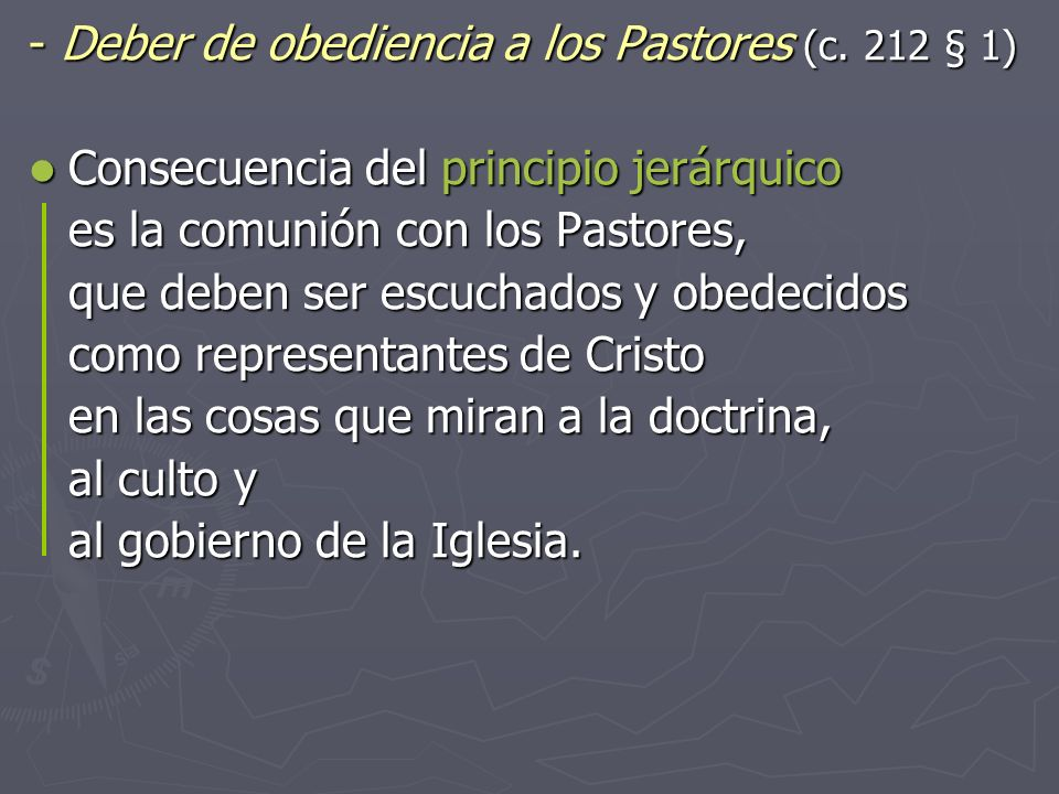 ‑ Deber de obediencia a los Pastores (c. 212 § 1)