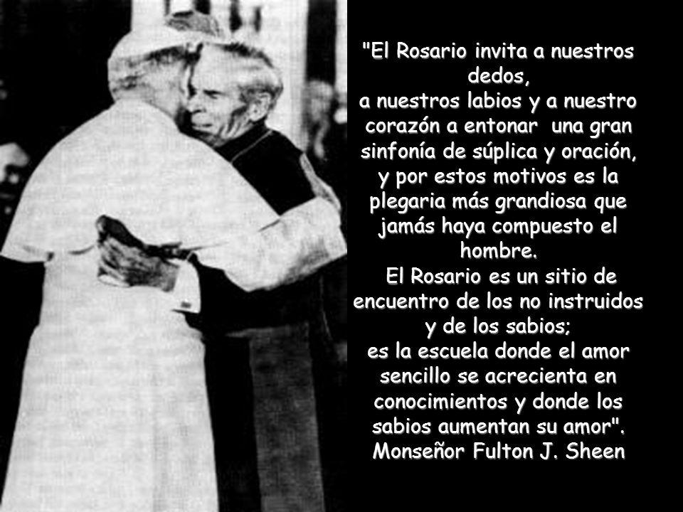 El Rosario invita a nuestros dedos,