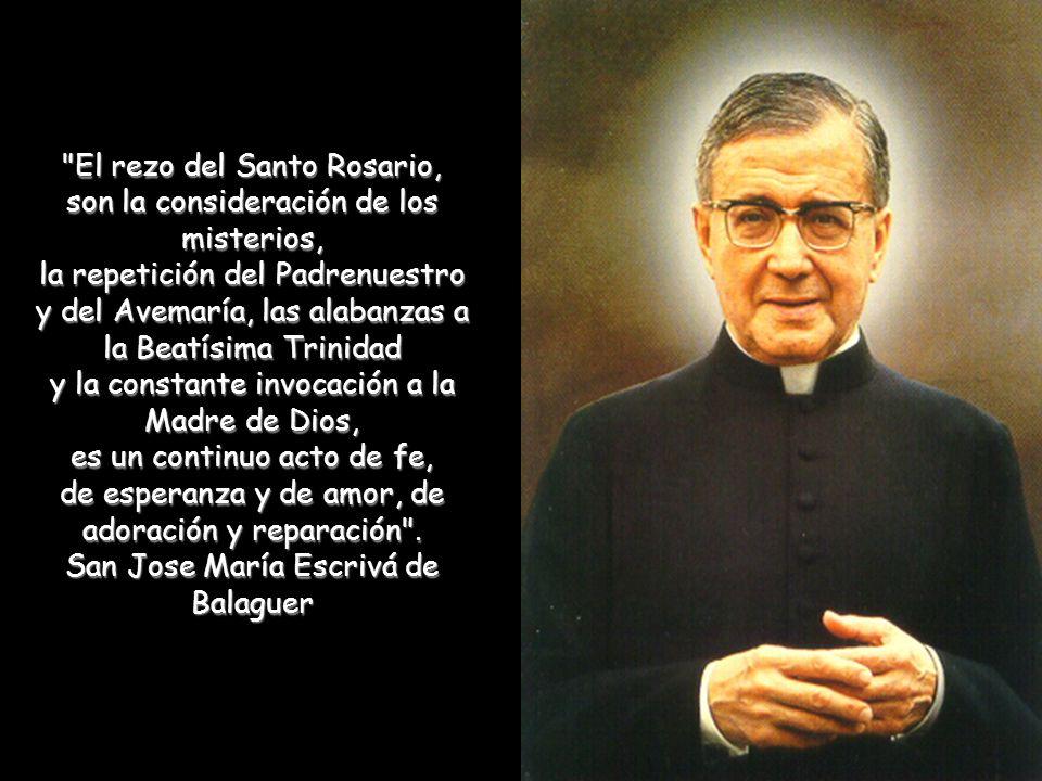 El rezo del Santo Rosario, son la consideración de los misterios,