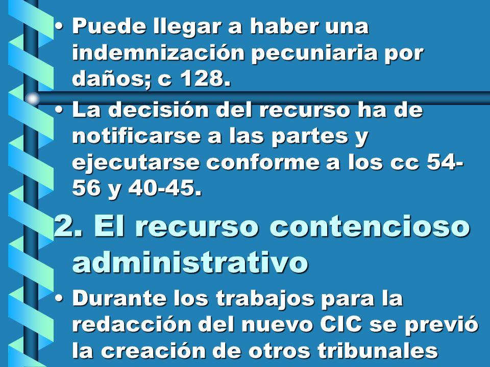 2. El recurso contencioso administrativo