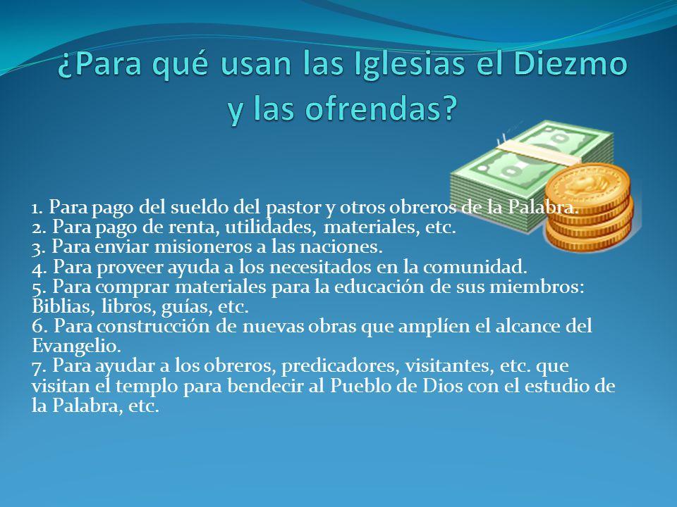 ¿Para qué usan las Iglesias el Diezmo y las ofrendas