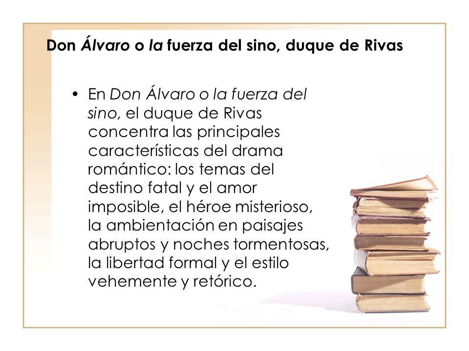 Don Álvaro o la fuerza del sino, duque de Rivas
