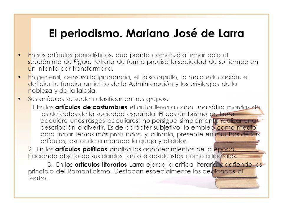El periodismo. Mariano José de Larra