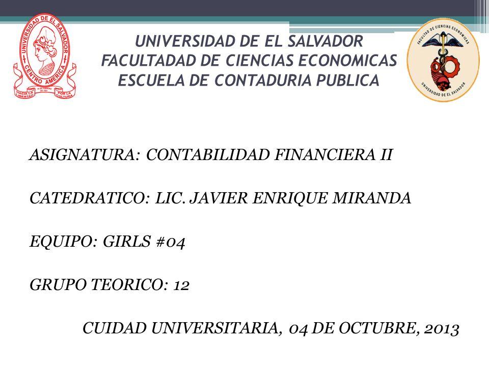 UNIVERSIDAD DE EL SALVADOR FACULTADAD DE CIENCIAS ECONOMICAS ESCUELA DE CONTADURIA PUBLICA