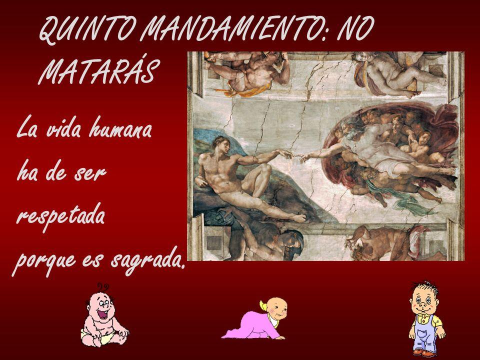 QUINTO MANDAMIENTO: NO