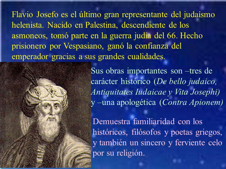 Flavio Josefo es el último gran representante del judaísmo helenista