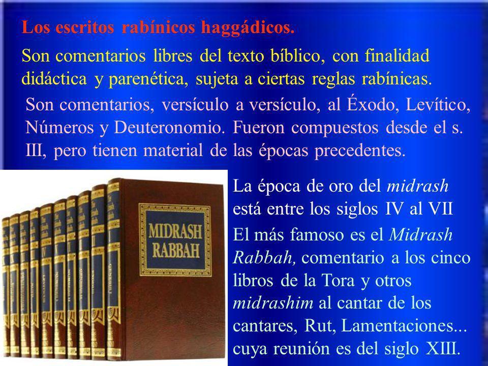 Los escritos rabínicos haggádicos.
