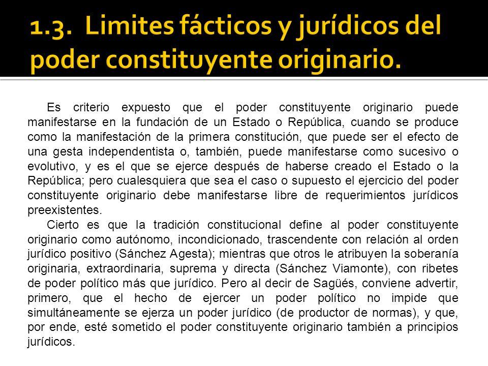 1.3. Limites fácticos y jurídicos del poder constituyente originario.