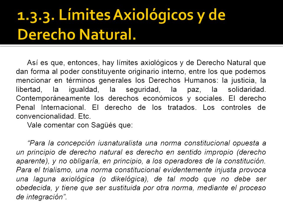 1.3.3. Límites Axiológicos y de Derecho Natural.