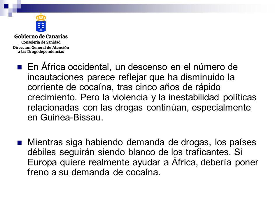 En África occidental, un descenso en el número de incautaciones parece reflejar que ha disminuido la corriente de cocaína, tras cinco años de rápido crecimiento. Pero la violencia y la inestabilidad políticas relacionadas con las drogas continúan, especialmente en Guinea-Bissau.