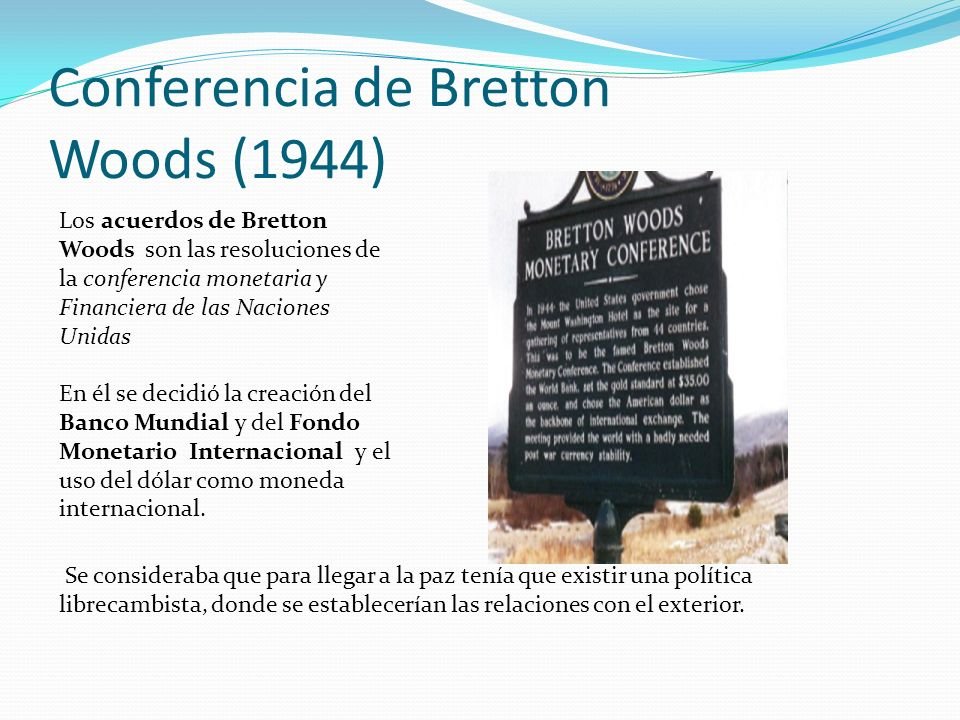 Conferencia de Bretton Woods (1944)