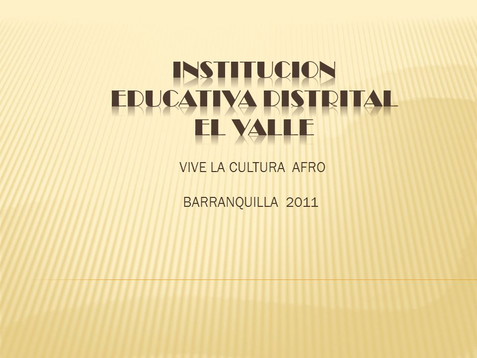 INSTITUCION EDUCATIVA DISTRITAL EL VALLE
