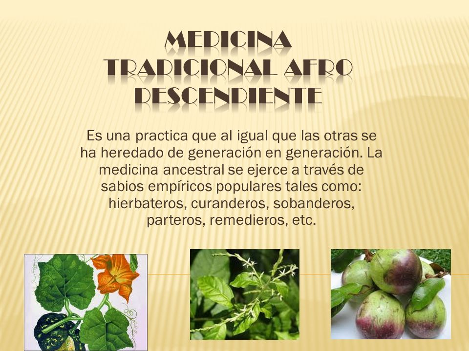 Medicina tradicional afro descendiente