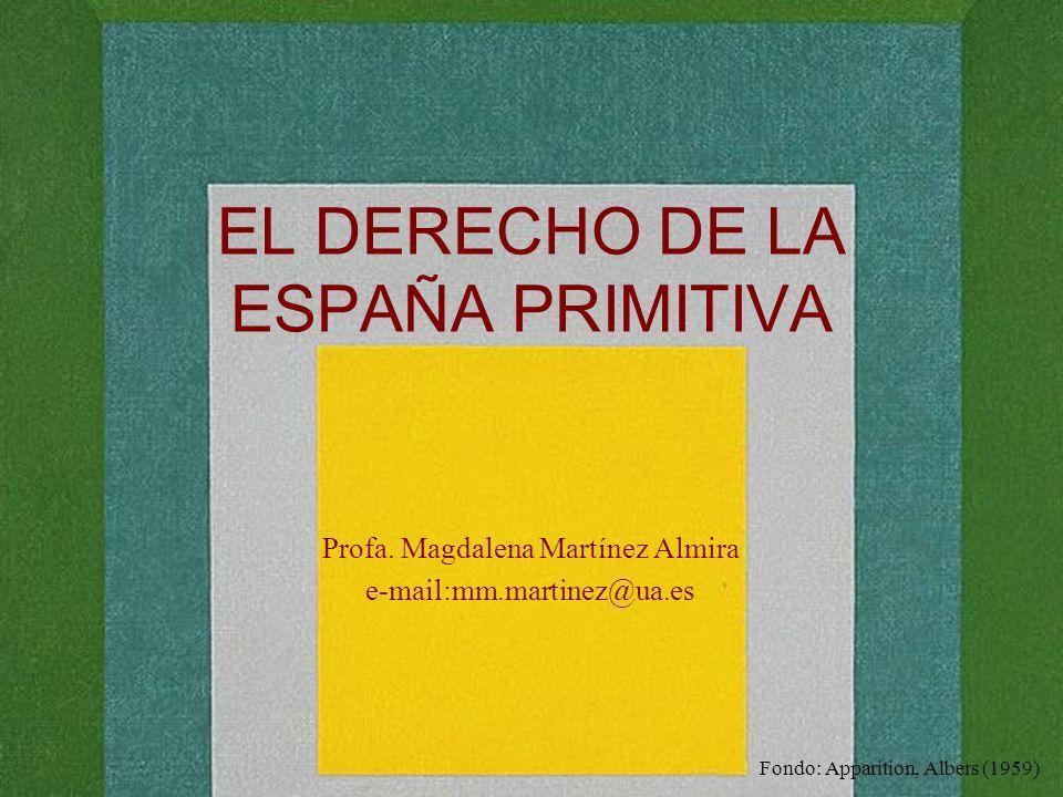 EL DERECHO DE LA ESPAÑA PRIMITIVA
